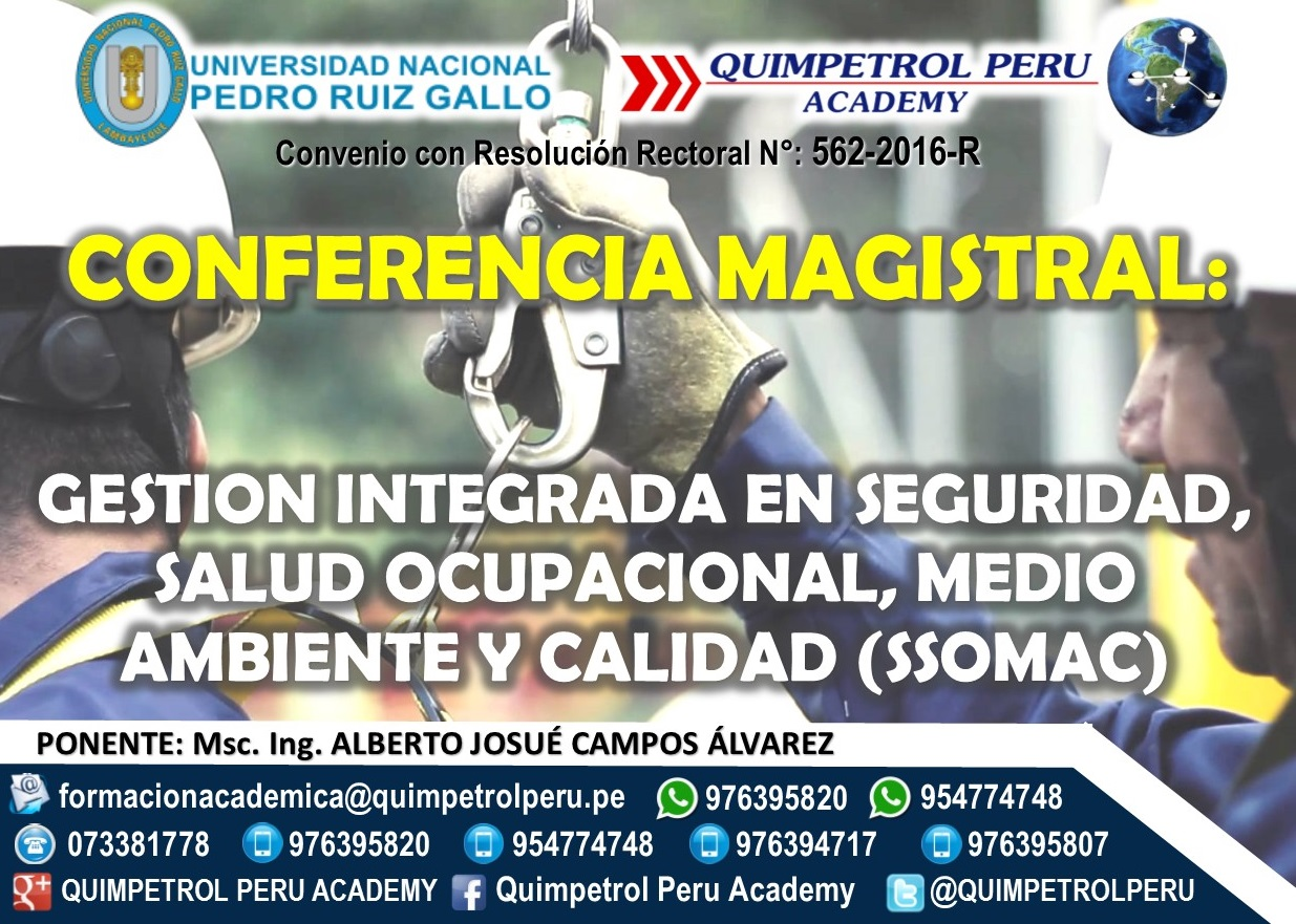 Conferencia Magistral: Gestión Integrada en Seguridad, Salud Ocupacional, Medio Ambiente y Calidad (SSOMAC)