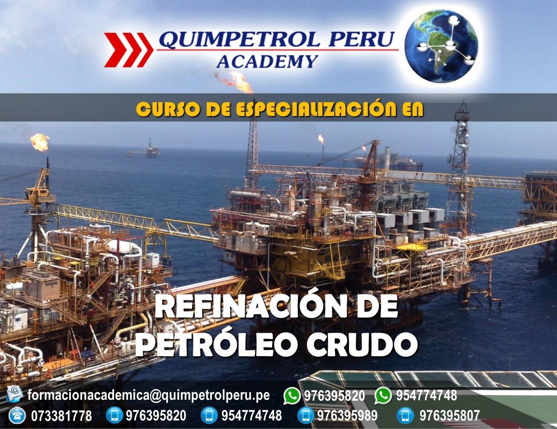 Curso de Especialización en Refinación de Petróleo Crudo
