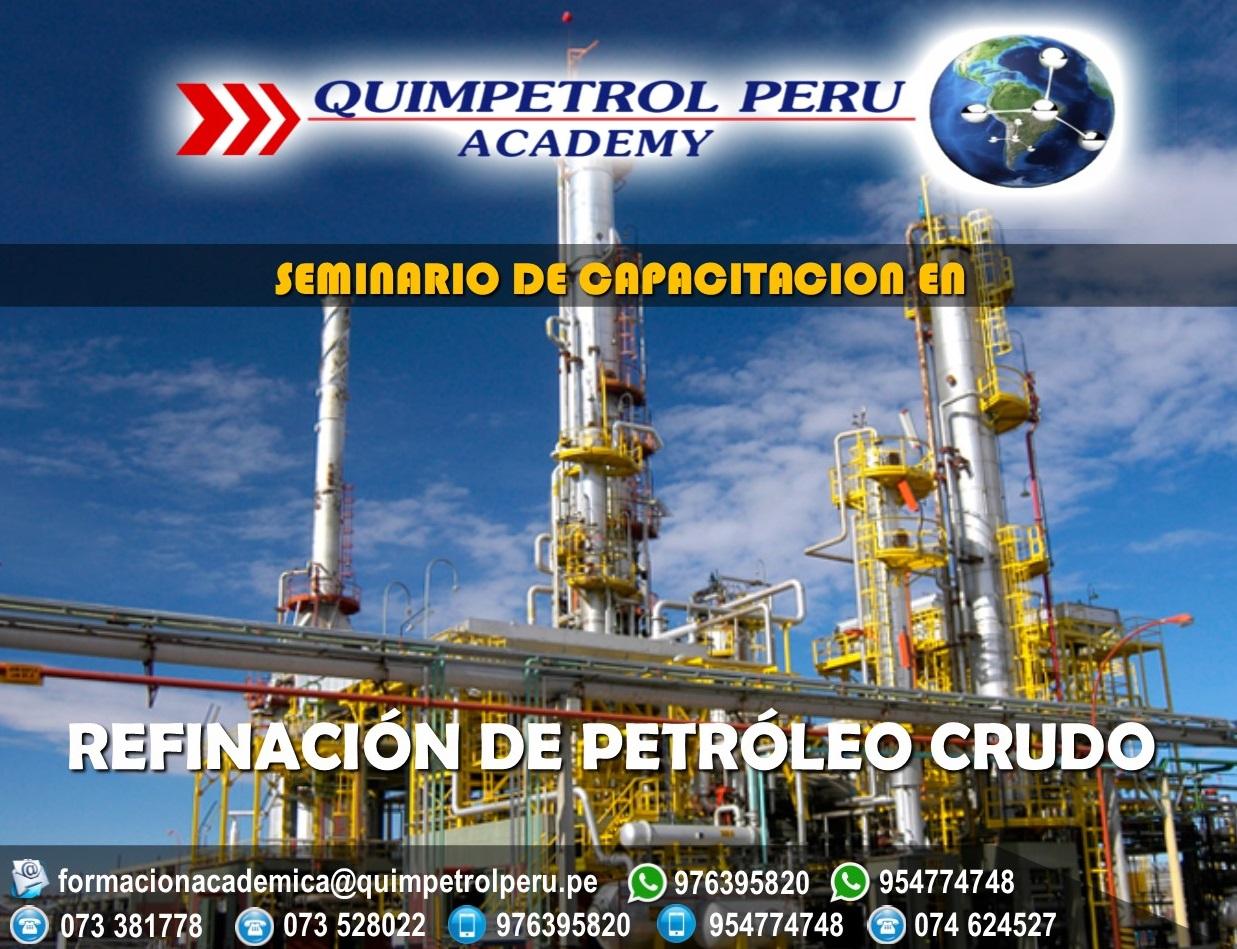 Seminario de Capacitación: Refinación de Petróleo Crudo