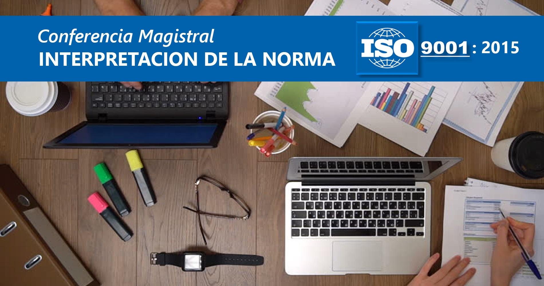 Conferencia Magistral Sistemas de Gestión de Calidad ISO 9001:2015