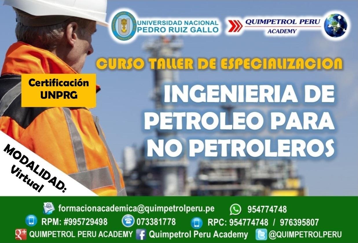 Curso de especialización: Ingeniería de Petróleo para no petrolero (Virtual))